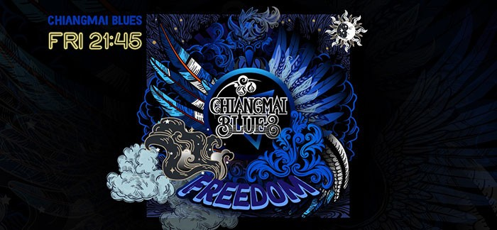 Chiangmai Blues Freedom