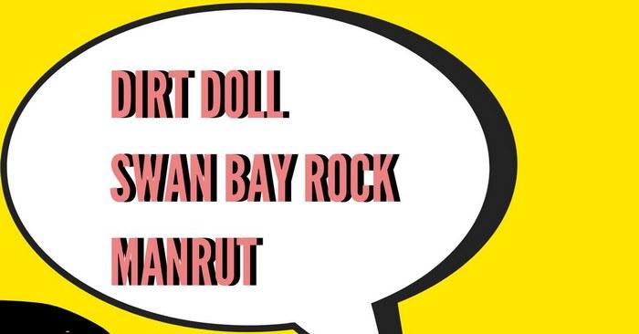 Dirt Doll Swan Bay Manrut