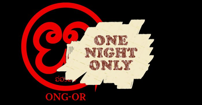 Ong-or OneNightOnly
